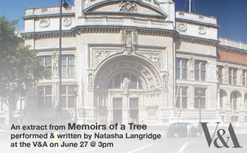 V&A performance of Memoirs of a Tree W10