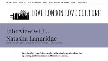 Love London interview for In Memory of Leaves